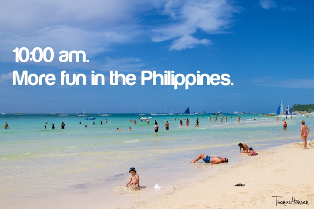 10 am - More Fun In The Philippines